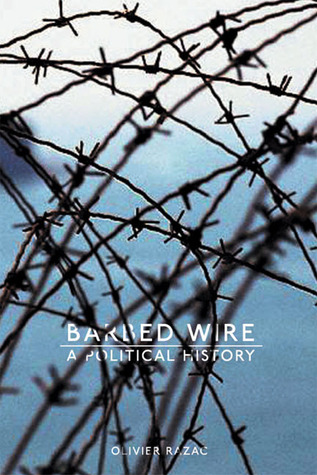 Barbed Wire by Olivier Razac