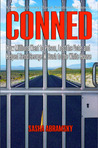 Conned: How Millions Went to Prison, Lost the Vote, And Helped Send George W. Bush to the White House
