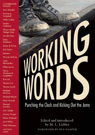 Working Words by M.L. Liebler