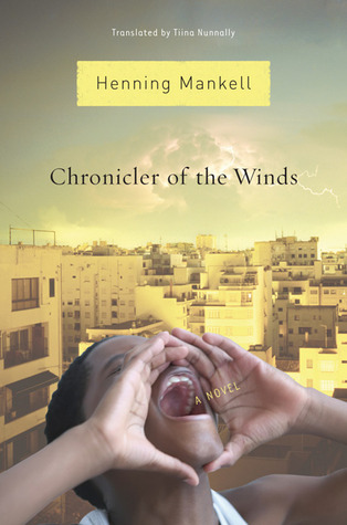 Chronicler of the Winds by Henning Mankell