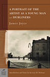 A Portrait of the Artist as a Young Man &amp; Dubliners by James Joyce