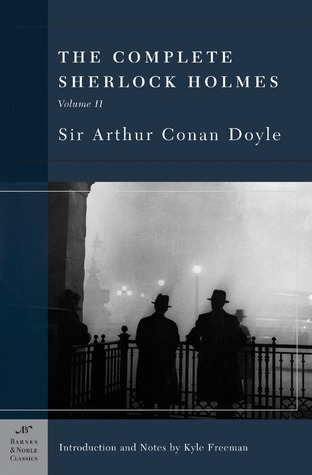 The Complete Sherlock Holmes 2 by Arthur Conan Doyle
