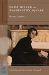 Daisy Miller and Washington Square by Henry James