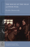 The House of the Dead/Poor Folk by Fyodor Dostoyevsky
