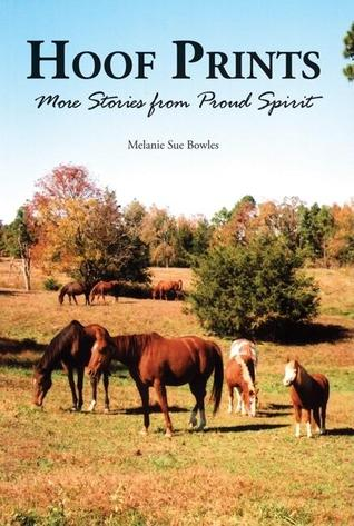 Hoof Prints by Melanie Sue Bowles