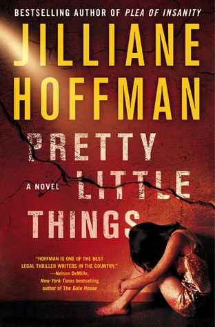 Pretty Little Things by Jilliane Hoffman