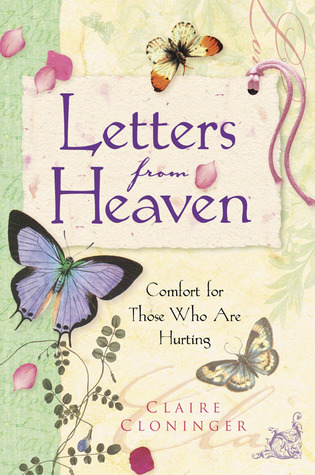 letters from heaven by claire cloninger reviews With letters from heaven book