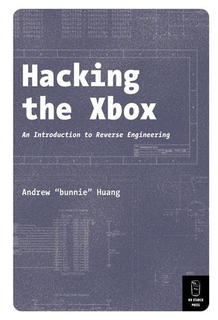 Hacking the Xbox by Andrew Huang