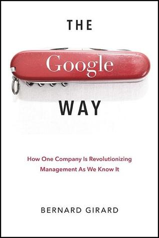 The Google Way by Bernard Girard
