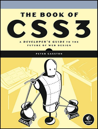 The Book of CSS3 by Peter Gasston