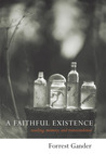 A Faithful Existence: Reading, Memory, and Transcendence