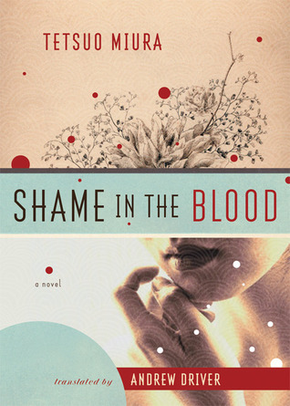 Shame in the Blood by Tetsuo Miura