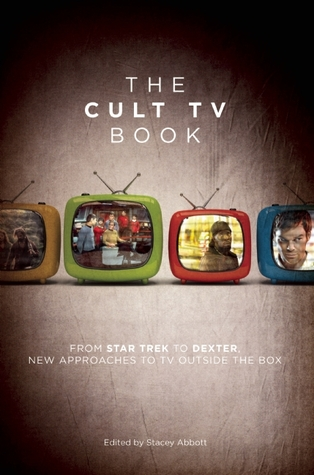 The Cult TV Book by Stacey Abbott