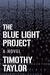 The Blue Light Project: A Novel (Paperback)