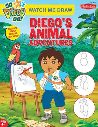 Watch Me Draw Nick Jr's. Diego's Animal Adventures by Susan Hall
