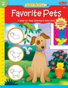 Watch Me Draw Favorite Pets: A step-by-step drawing and story book for preschoolers
