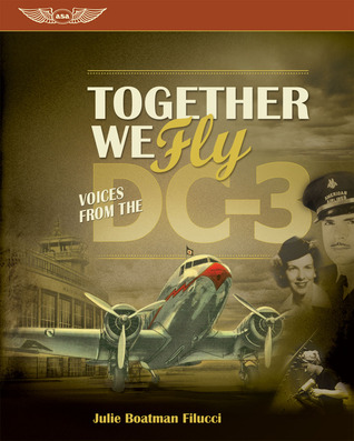 Together We Fly: Voices from the DC-3