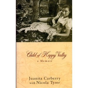 Child of Happy Valley by Juanita Carberry