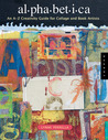 Alphabetica: An A-Z Creativity Guide for Collage and Book Artists
