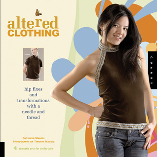 Altered Clothing by Kathleen Maggio