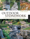 Outdoor Stonework: The Timeless, Practical, and Aesthetic Value of Stone