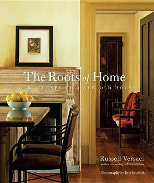 Roots of Home by Russell Versaci