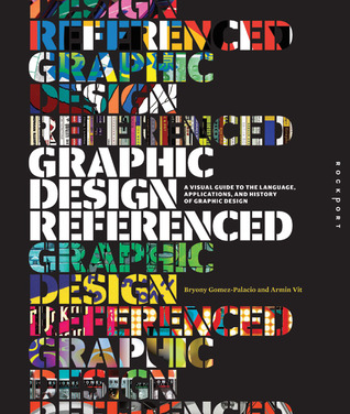 Graphic Design, Referenced by Armin Vit