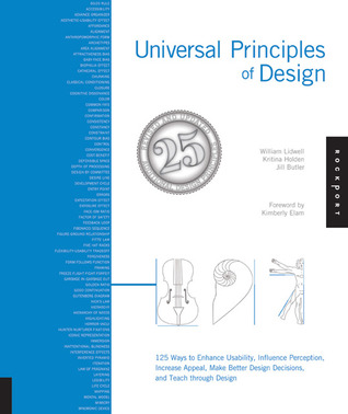 Universal Principles of Design, Revised and Updated by William Lidwell