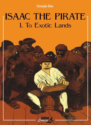 Isaac the Pirate: To Exotic Lands