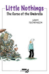 Little Nothings 1: The Curse of the Umbrella