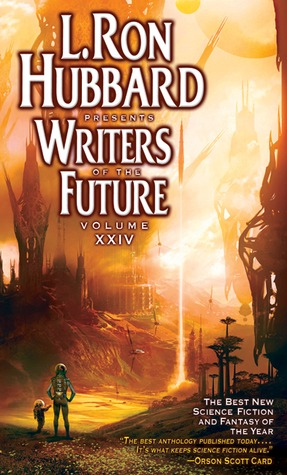 L. Ron Hubbard Presents Writers of the Future 24 by L. Ron Hubbard