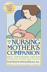 The Nursing Mother's Companion by Kathleen Huggins