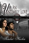 An Untimely Love