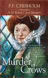 A Murder of Crows by P.F. Chisholm