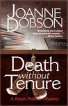 Death Without Tenure (A Karen Pelletier Mystery #6)