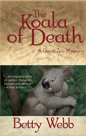 The Koala of Death by Betty Webb