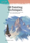 Oil Painting Techniques by William F. Powell
