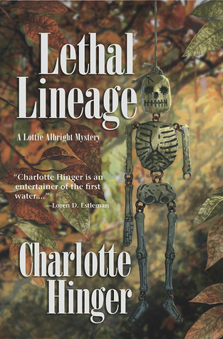 Lethal Lineage by Charlotte Hinger