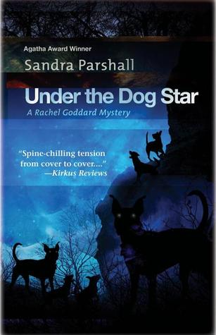 Under the Dog Star (Rachel Goddard Mystery #4)