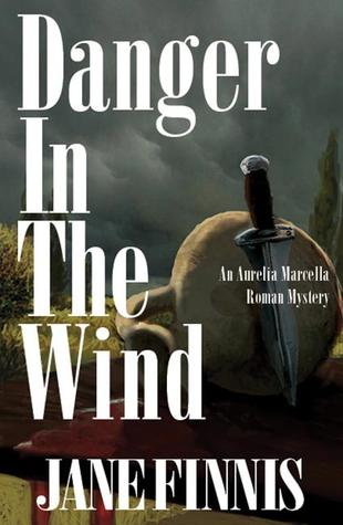 Danger in the Wind by Jane Finnis
