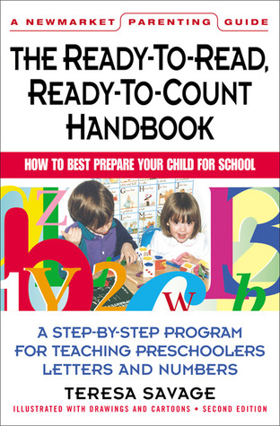 Ready-to-Read, Ready-to-Count Handbook by Teresa Savage