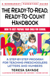 Ready-to-Read, Ready-to-Count Handbook: How to Best Prepare Your Child For School--A Parent's Guide