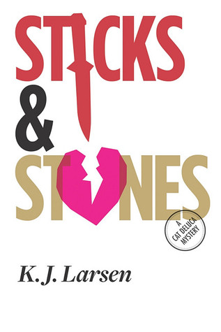 Sticks and Stones (A Cat DeLuca Mystery #2)