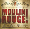 Moulin Rouge!: The Splendid Book That Charts the Journey of Baz Luhrmann's Motion Picture