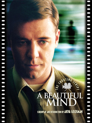A Beautiful Mind by Akiva Goldsman