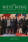 The West Wing Seasons 3 &amp; 4: The Shooting Scripts