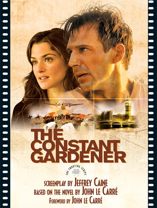 The Constant Gardener by Jeffrey Caine