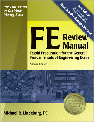 FE Review Manual by Michael R. Lindeburg