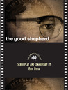 The Good Shepherd: The Shooting Script