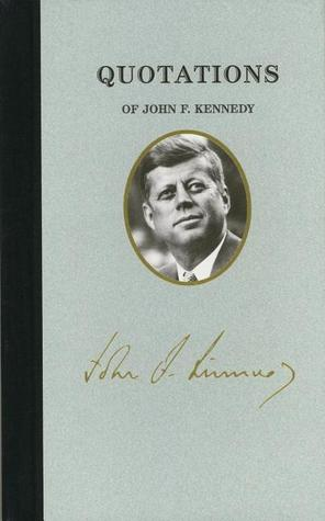 Quotations of John F. Kennedy (Great American Quote Books)